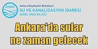 Ankara'da su kesintisi; Sular ne zaman gelecek? 28 Mart 2017
