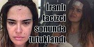 Canan Tuğaner'i taciz eden İranlı turist tutuklandı