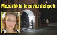 Zincirlikuyu mezarlığında Hollandalı kıza tecavüz girişimi