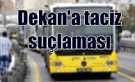 Dekan'a metrobüste taciz suçlaması; Karakolluk oldular