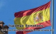 İspanya Senatosu, Katalonya hükümetini fesheden tasarıyı kabul etti