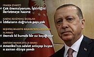 Cumhurbaşkanı Erdoğan: Türkiye ve Fransa arasındaki iş birliği hayati önem taşıyor