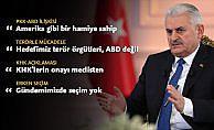 Başbakan Yıldırım PKK Amerika gibi bir hamiye sahip