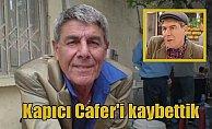Kapıcı Cafer'den acı haber: Ercan Yazgan hayatını kaybetti
