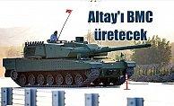 Altay tankı ihalesi sonuçlandı: BMC üretecek