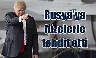 Trump: Hazır ol Rusya füzeler geliyor