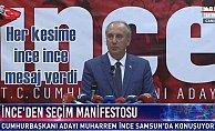 Muharrem İnce'den seçim manifestosu: Her kesime mesaj verdi