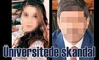 Selçuk Üniversitesi'nde taciz skandalı;Şehvetle sevişmek istemiş
