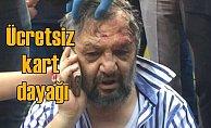 Ücretsiz otobüs kartı yüzünden saldırıya uğradı
