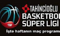 Tahincioğlu Basketbol Süper Ligi 4.cü hafta porgramı