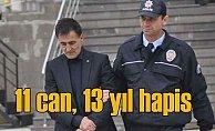 11 kişinin öldüğü kazanın sorumlusuna 13 yıl hapis