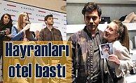 Berkay Hardal'ın İsrailli hayranları otel bastı