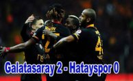 Galatasaray Hatayspor'u zor yendi
