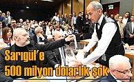 Seçimde ağır darbe alan Sarıgül'e 500 milyon dolarlık büyük şok