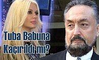 Tuba Babuna için 'Kaçırıldı' iddiası
