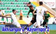 Akhisar ve Kayserispor puanları paylaştı