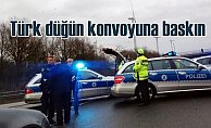 Almanya'da Türk Düğün Konvoyu'na baskın