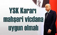 Bahçeli'den YSK'ya çağrı, 'İstanbul seçimi tekrarlanmalı'