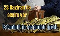 İstanbul için seçim vakti | YSK kararı piyasaları çıldırttı