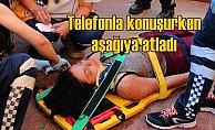 Liseli kız, telefonla konuşa konuşa ölüme yürüdü