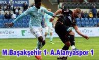 M.Başakşehir ve A.Alanyaspor puanları paylaştı