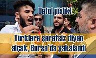 Türklere 'Şerefsiz' diyen Suriyeli gözaltında| Defedin bu pisliği