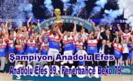 Şampiyon Anadolu Efes