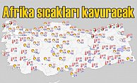 Türkiye için Afrika sıcakları uyarısı | 8 derece birden artacak