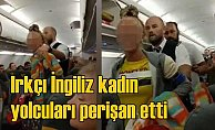 Dalaman Londra uçağında ırkçı saldırı