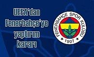 UEFA'dan Fenerbahçe'ye şok karar