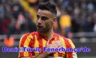 Fenerbahçe Deniz Türüç'ü renklerine bağladı