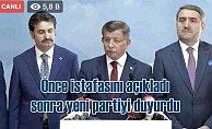 Ahmet Davutoğlu, önce istifa etti, sonra yeni partiyi duyurdu