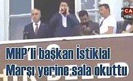 Bursa'da yeni bir skandal   İstiklâl Marşı yerine Sal'a