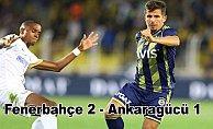 Fenerbahçe zor da olda kazandı