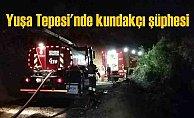 Yuşa Tepesi'nde orman yangını, kundakçılar karanlığı seviyor
