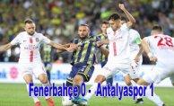 Antalyaspor, Fenerbahçe'nin evinde yenilmezlik serisine son verdi, Fenerbahçe 0- Antalyaspor 1