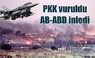 TSK Suriye'de PKK'yı vurdukça AB ve ABD inliyor