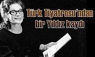 Türk tiyatrosu yasta, Yıldız Kenter vefat etti