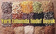 Yerli sertifikalı tohumda hedef dünya ligi