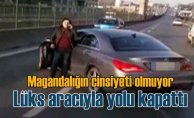 Lüks araçlı kadın sürücü yolu kapattı, vatandaşları çileden çıkardı