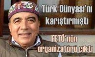 Enver Altaylı FETÖ#039;nün yöneticisi çıktı   Türk Dünyası#039;na ihanet tohumları ekmişti