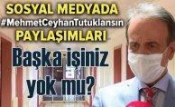 Başka işiniz mi yok   #MehmetCeyhanTutuklansın