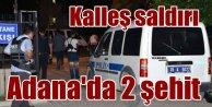Adana'da polise kalleş saldırı, 2 şehit var