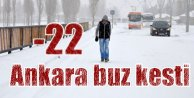 Ankara buz kesti; Başkent-22 dereceyi gördü