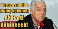 "Dengir Mir Mehmet Fırat ""AKP Bölünecek"""