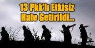 Genelkurmay Başkanlığı'ndan açıklama : 13 PKK'lı yakalandı