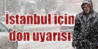 İstanbul gece yarısı dondu, son hava durumu