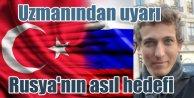 Uzmanı'ndan uyarı: Ruslar Türkiye'nin cari açığına oynuyor