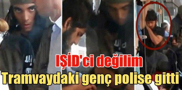 Tramvayda IŞİDli var iddiasına babadan cevap geldi