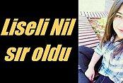 Liseli Nil Kader Biçer, okulun son günü kayboldu